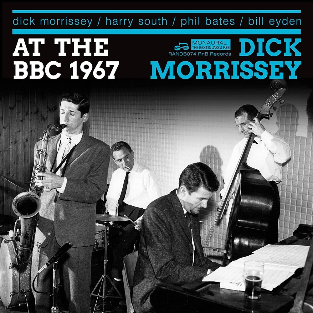 Dick Morrissey  Quartet - There & Then & Sounding Great (1967 Bbc Sessions)