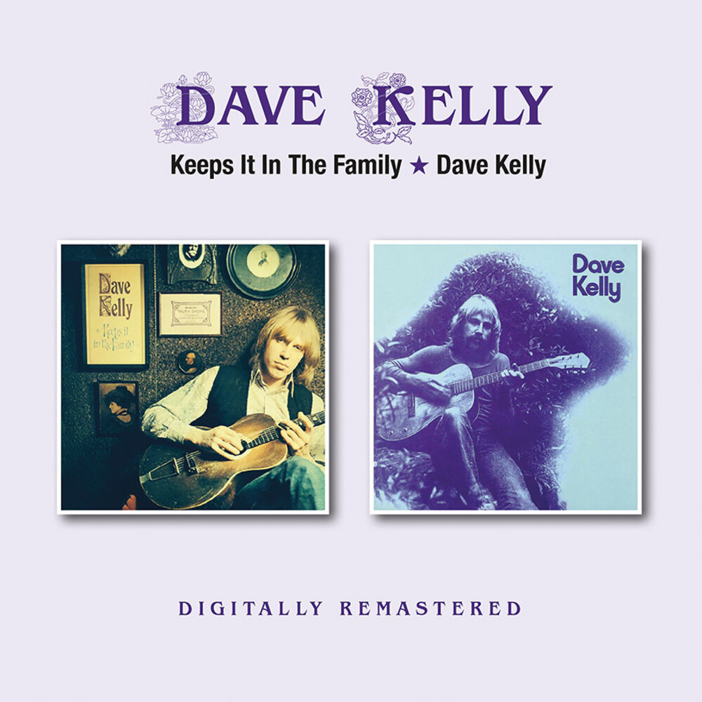 Dave Kelly - Keeps It In The Family / Dave Kelly (Uk)