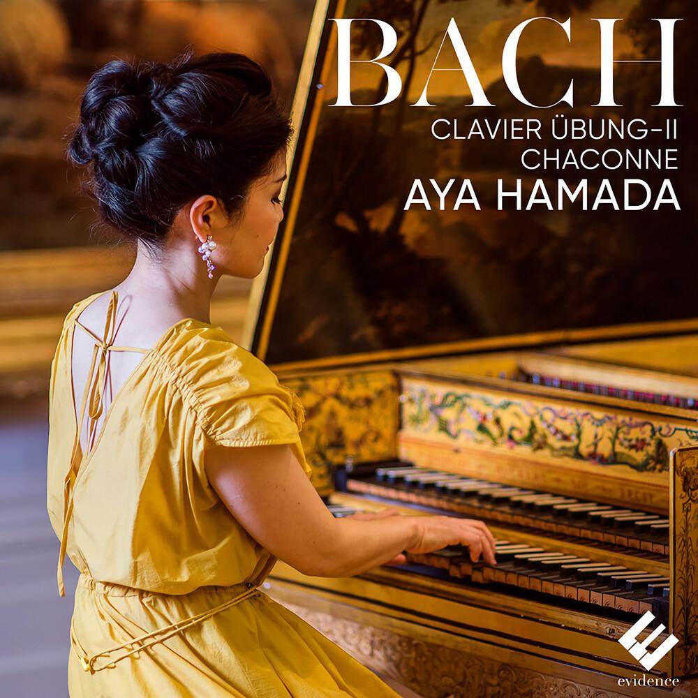 Hamada, Aya - Bach: Clavier-Ubung II Chaconne