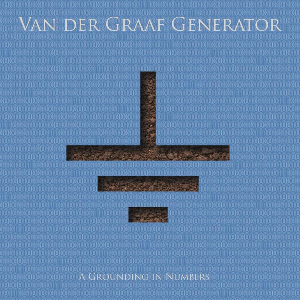 Van Der Graaf Generator - Grounding In Numbers [Import]