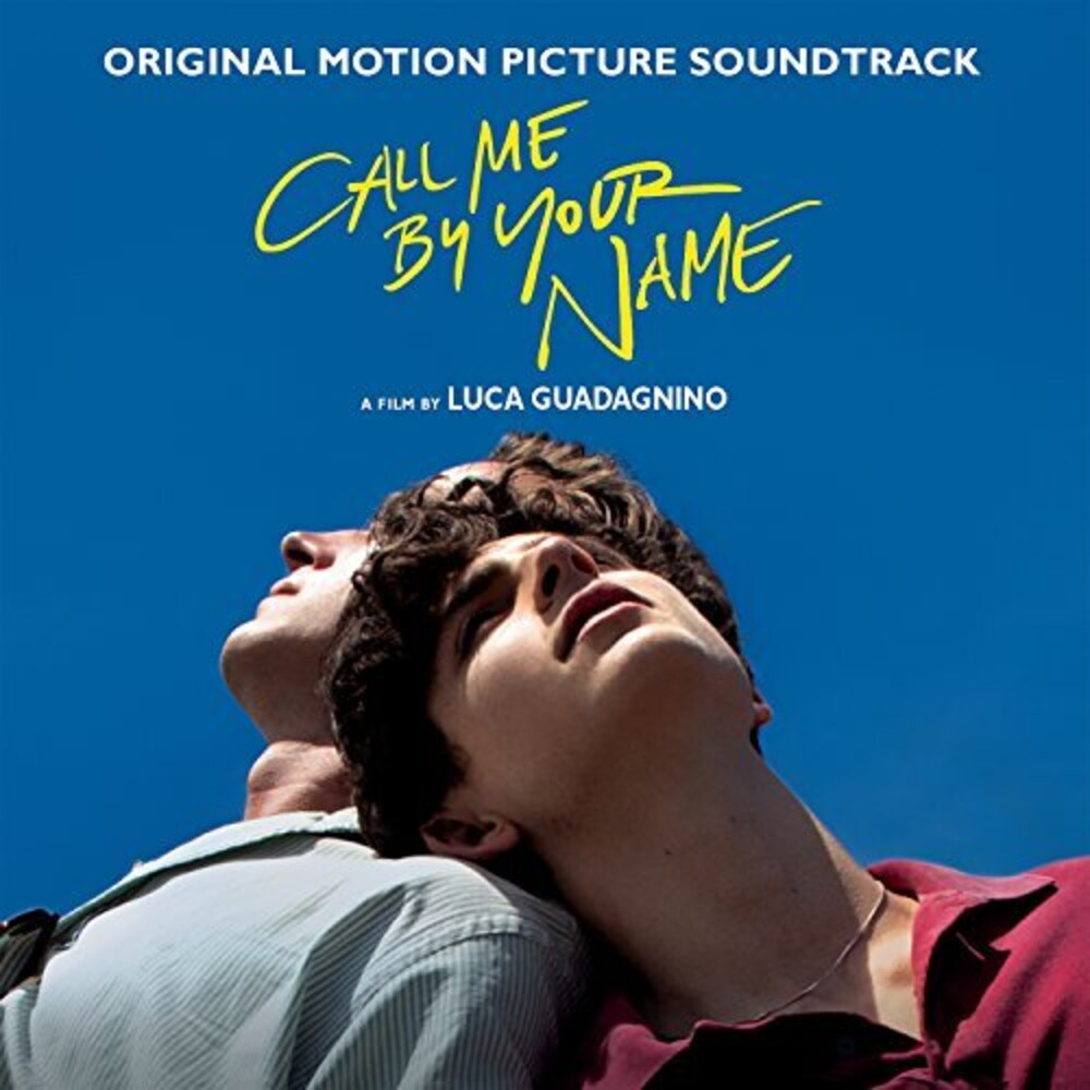Call Me By Your Name [Movie] - Call Me By Your Name [Soundtrack]