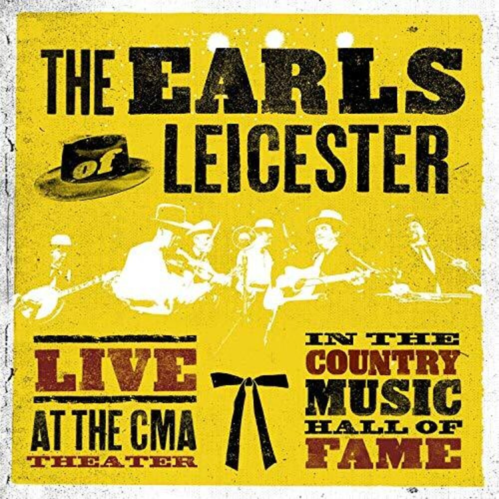 The Earls Of Leicester - Live at The CMA Theater in The Country Music Hall of Fame [2LP]