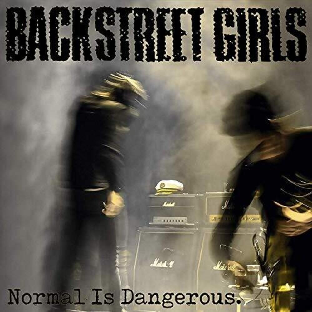 Backstreet Girls - Normal Is Dangerous (Uk)
