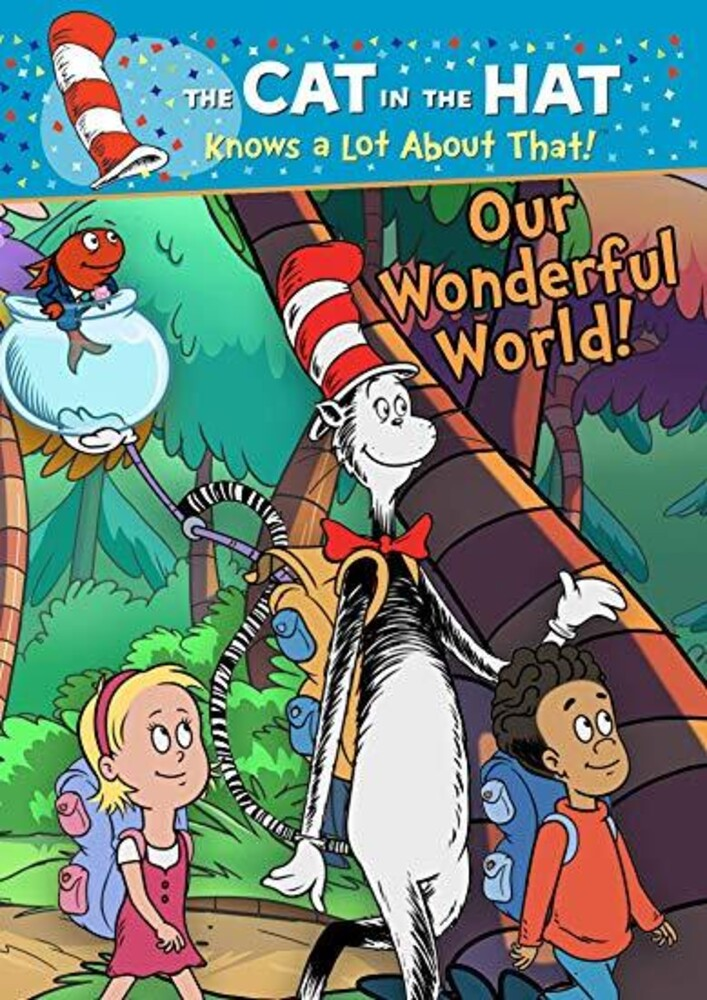 Cat in the Hat Knows a Lot About That! Our - Cat In The Hat Knows A Lot About That: Our