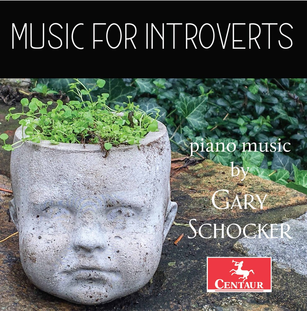 GARY SCHOCKER - Music For Introverts