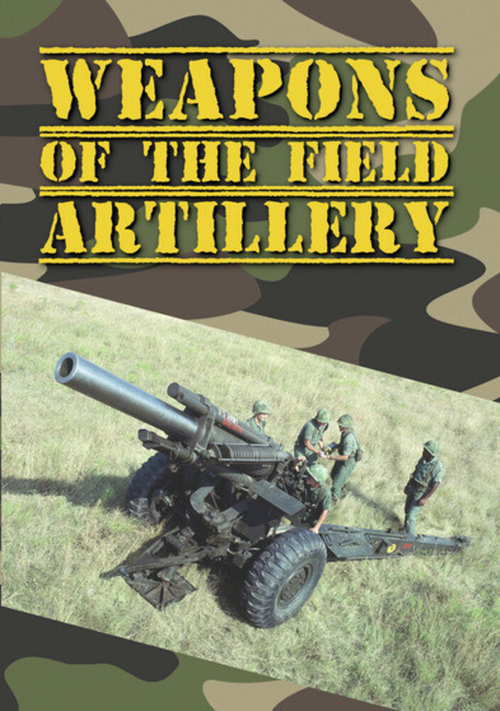 - Weapons Of The Field Artillery / (Mod Dol)