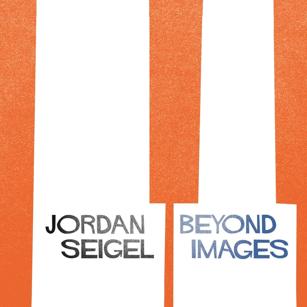 Jordan Seigel - Beyond Images