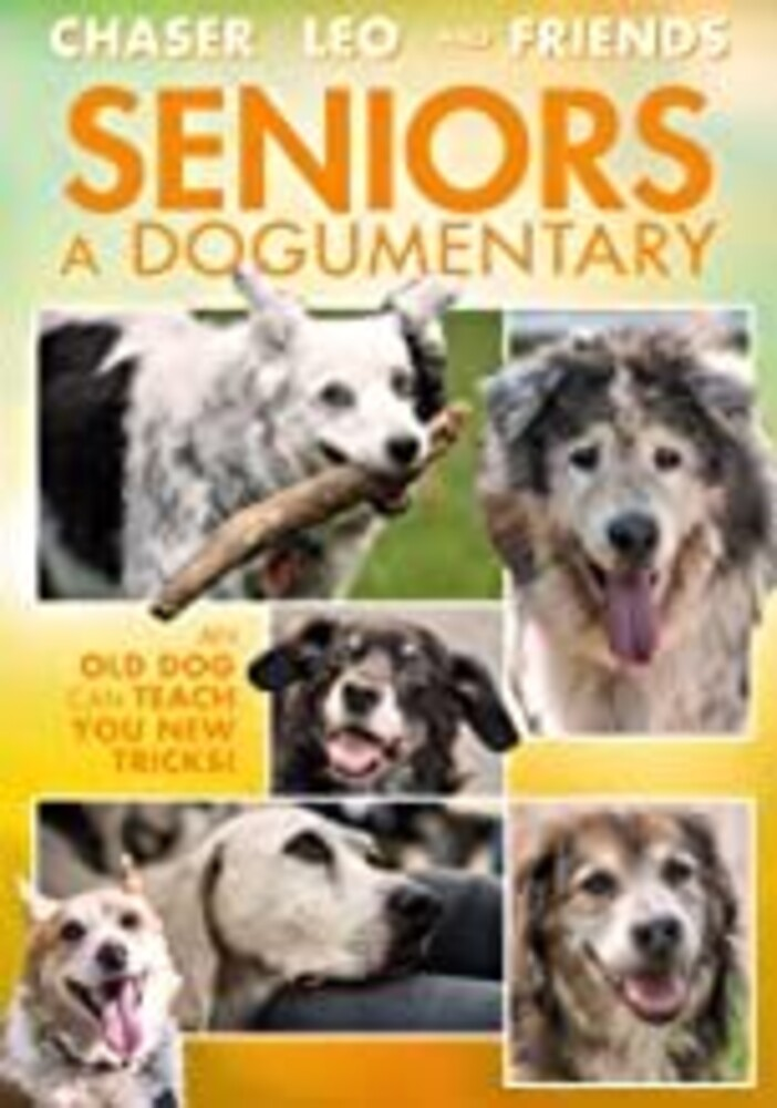 - Seniors: A Dogumentary