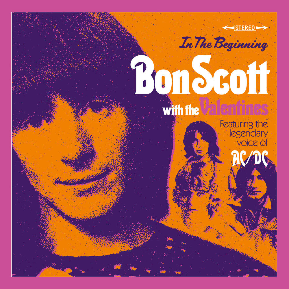Bon Scott / Valentines - In The Beginning...