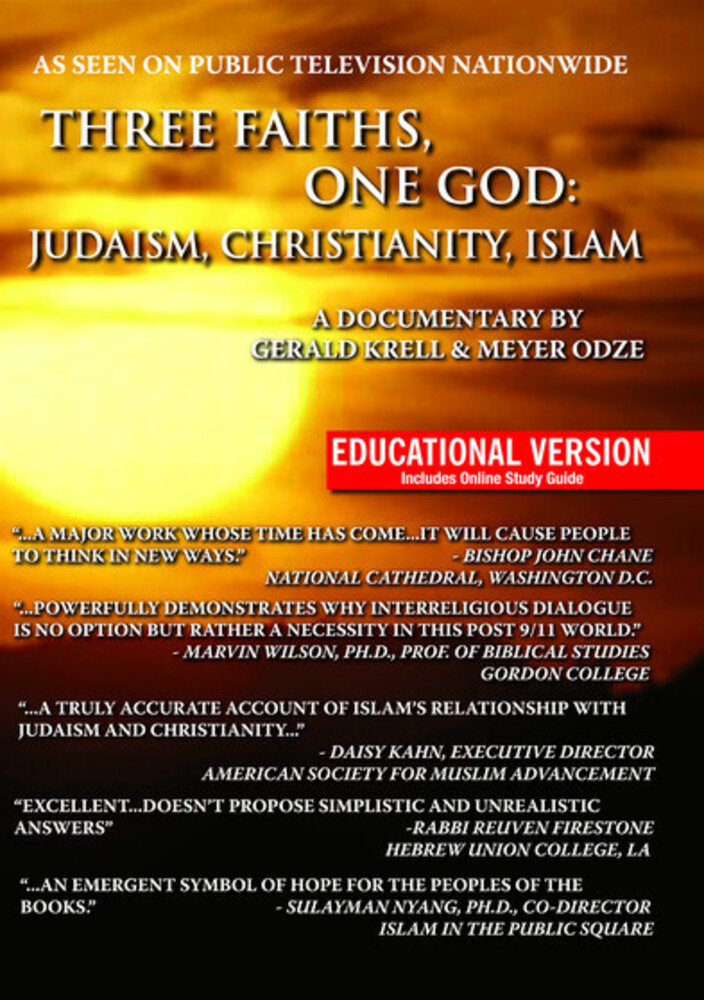 - Three Faiths, One God: Judaism Christianity Islam
