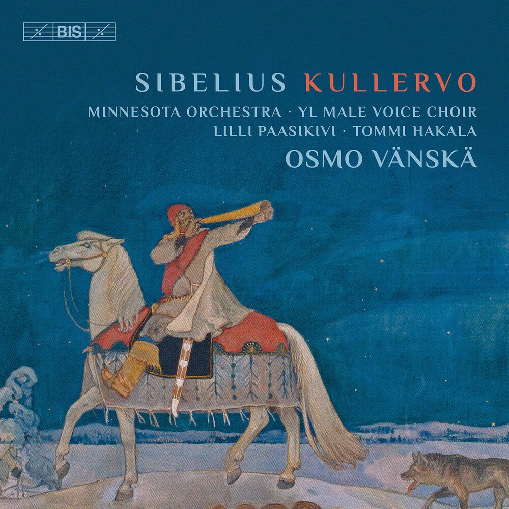 Minnesota Orchestra - Kullervo