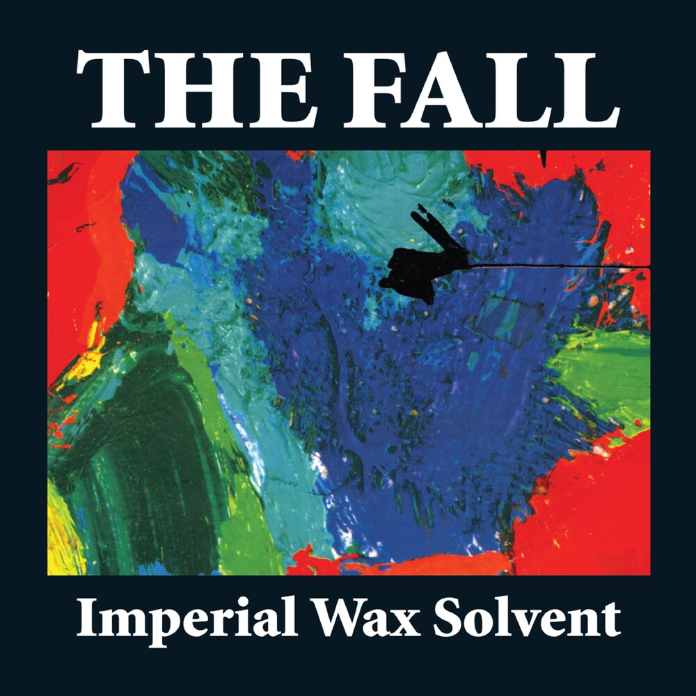 The Fall - Imperial Wax Solvent (Uk)