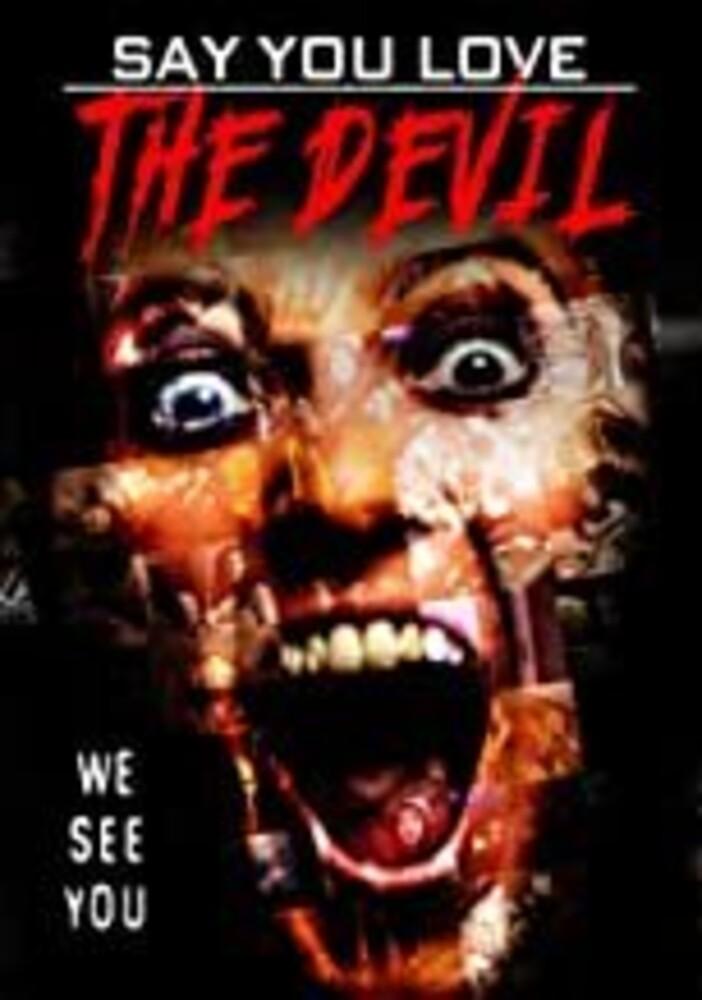 - Say You Love The Devil