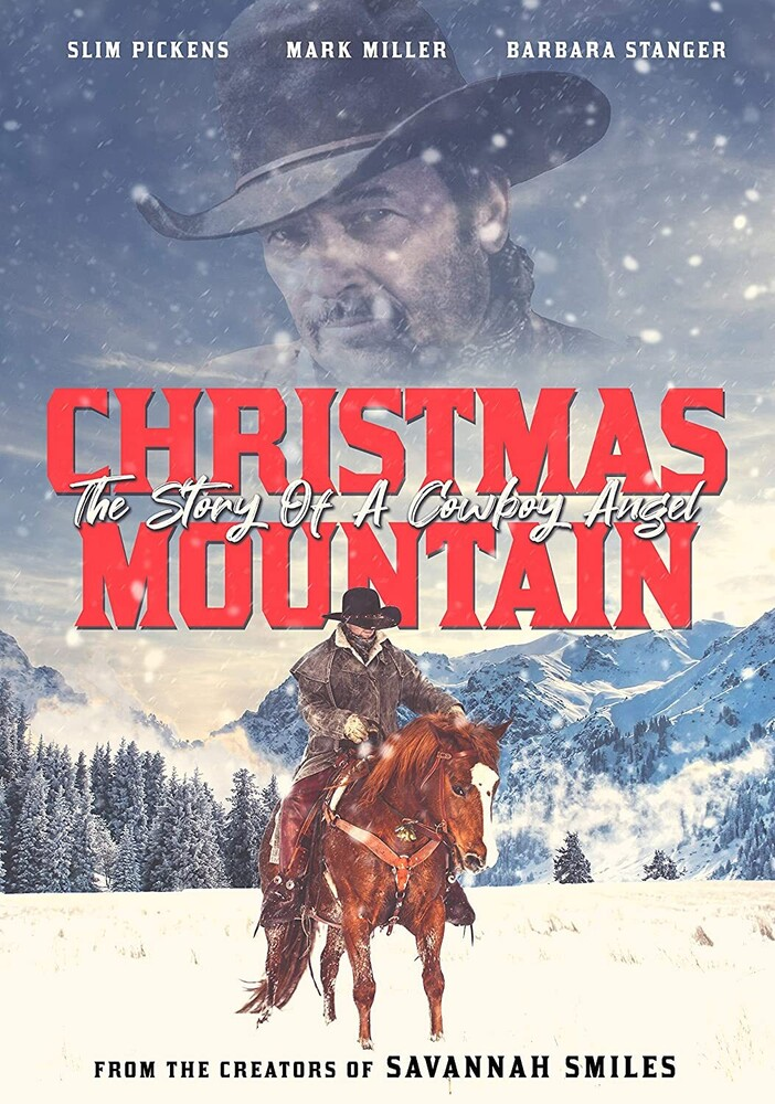 Christmas Mountain - the Story of a Cowboy Angel - Christmas Mountain