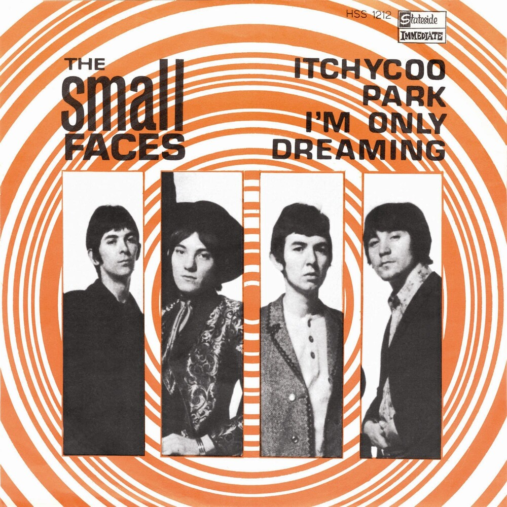 Small Faces - Itchycoo Park / I'm Only Dreaming