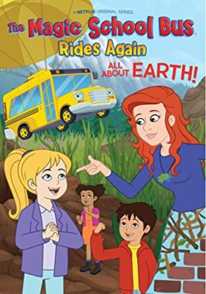 Magic School Bus Rides Again: All About Earth - Magic School Bus Rides Again: All About Earth