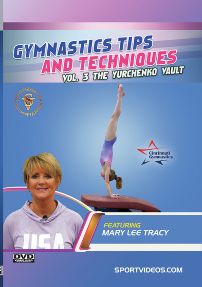 Gymnastics Tips & Techniques 3 the Yurchenko Vault - Gymnastics Tips & Techniques 3 The Yurchenko Vault