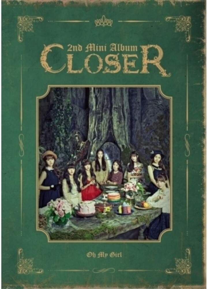 Oh My Girl - Closer (2nd Mini Album) [Reissue] (Asia)