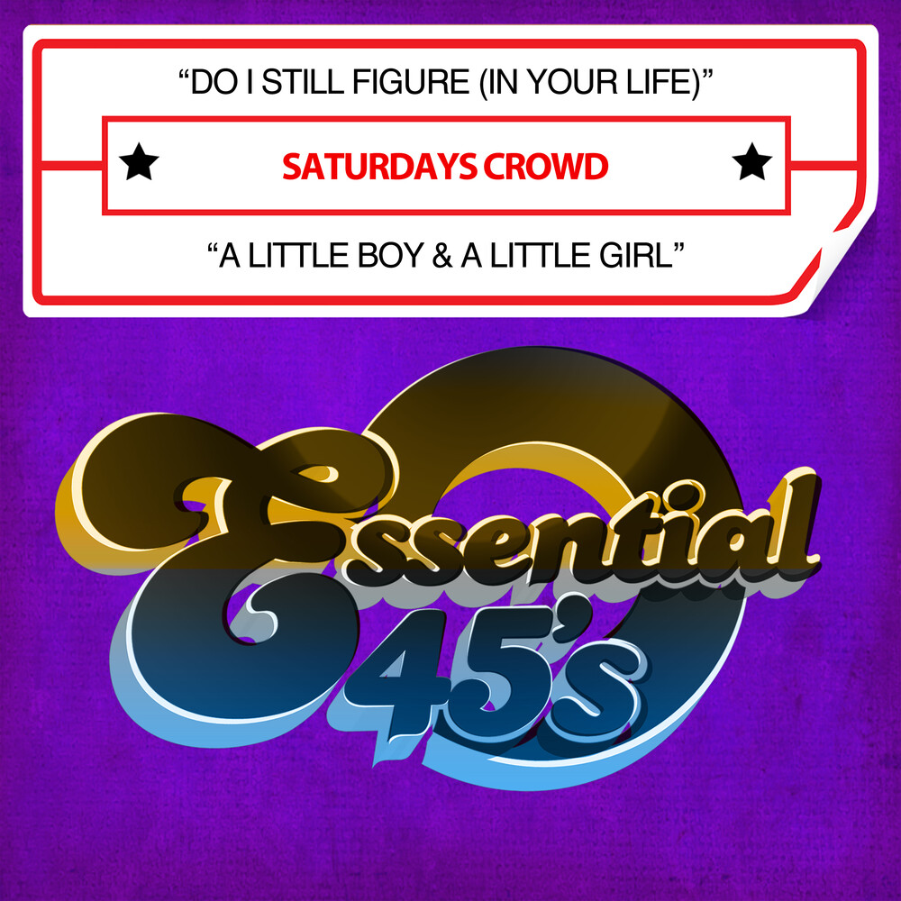 Saturdays Crowd - Do I Still Figure (In Your Life) (Mod)
