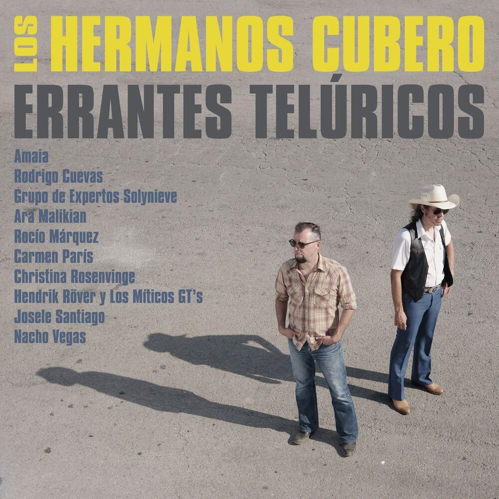 Los Hermanos Cubero - Proyecto Toribio / Errantes Teluricos