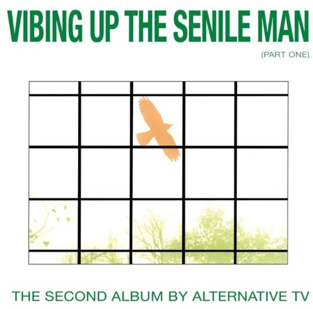 Alternative Tv - Vibing Up The Senile Man (Part One)