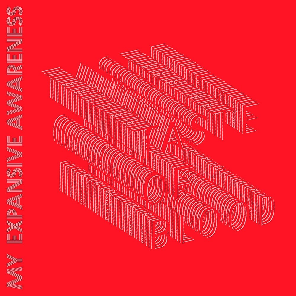 My Expansive Awareness - Taste Of Blood