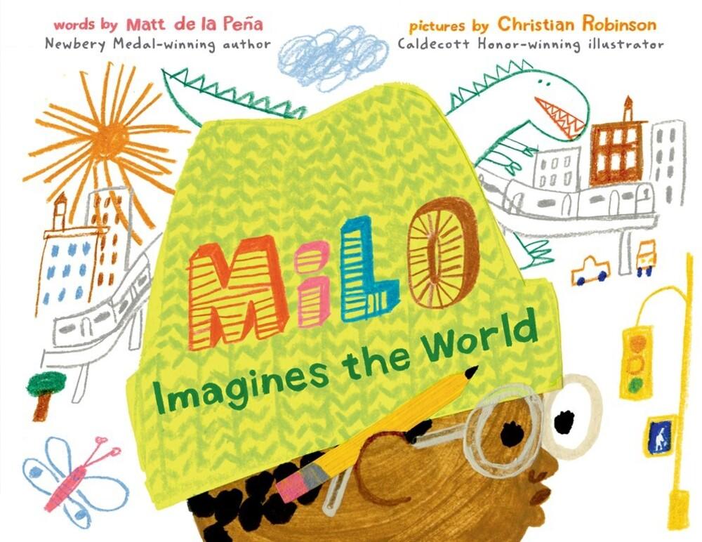 De La Matt Pena  / Robinson,Christian - Milo Imagines The World (Hcvr) (Ill)