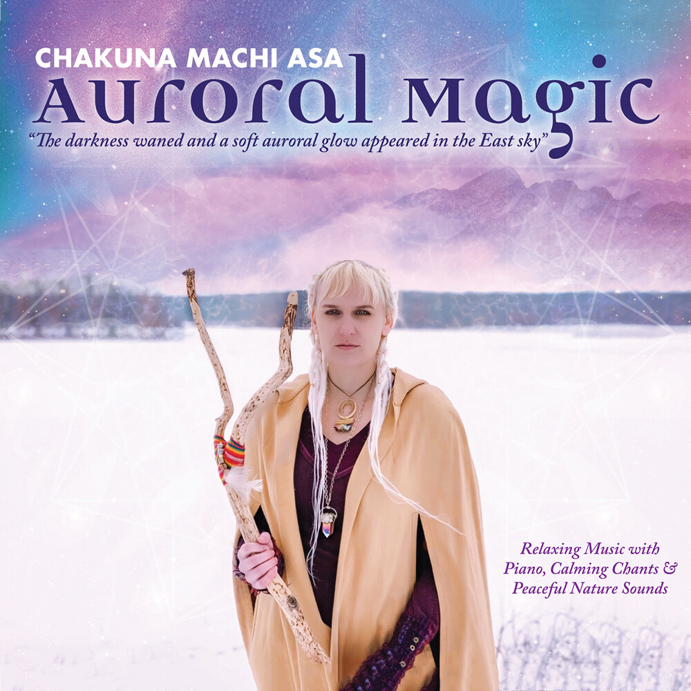 Chakuna Machi Asa - Auroral Magic (Can)