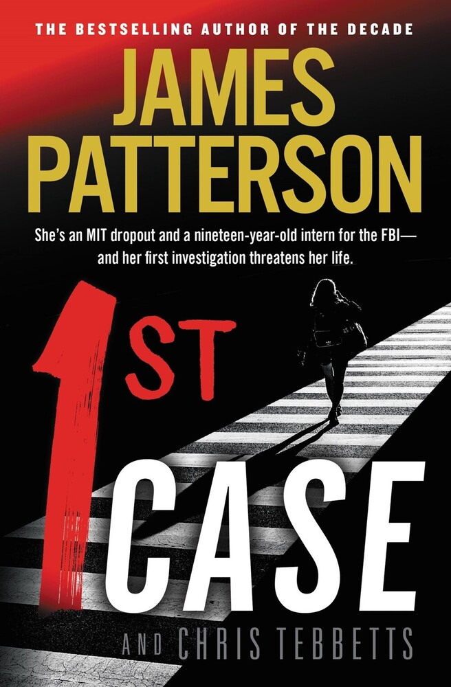 James Patterson  / Tebbetts,Chris - 1st Case (Ppbk)
