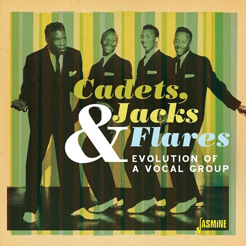 Cadets Jacks & Flares - Evolution Of A Vocal Group (Uk)