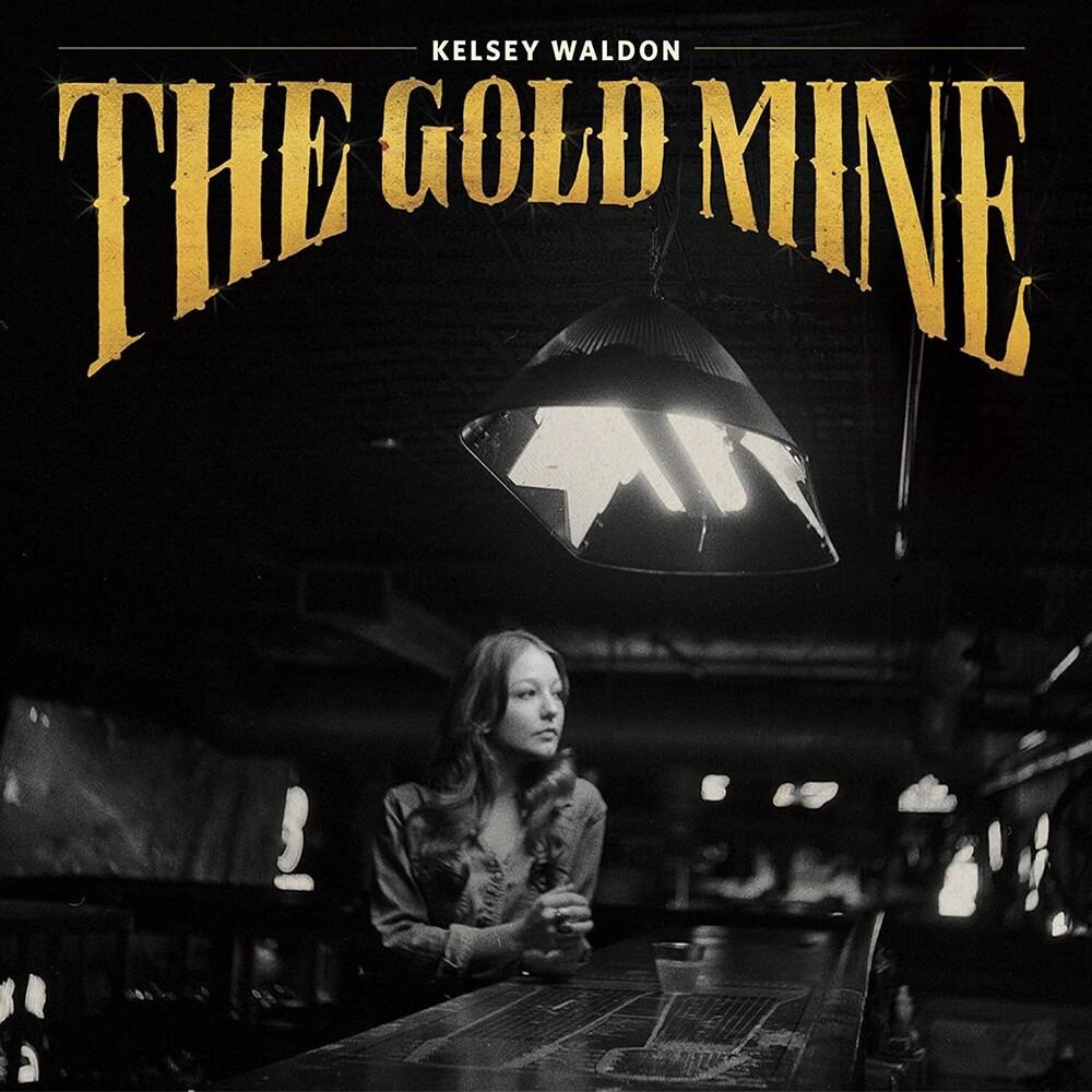 Kelsey Waldon - Goldmine