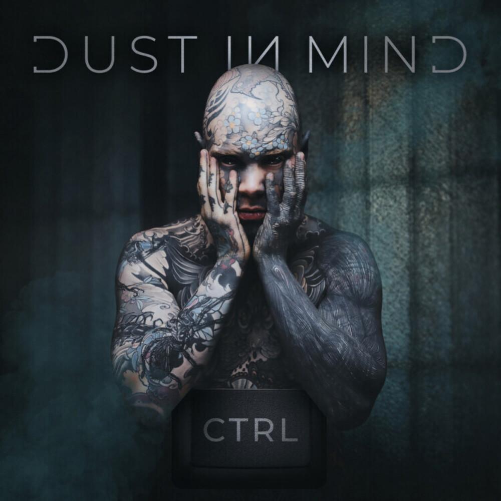 Dust in Mind - Ctrl [Digipak]