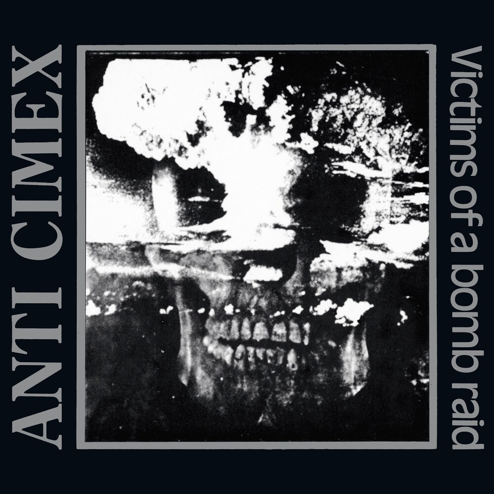 Anti Cimex - Victims Of A Bomb Raid: The Discography (Uk)