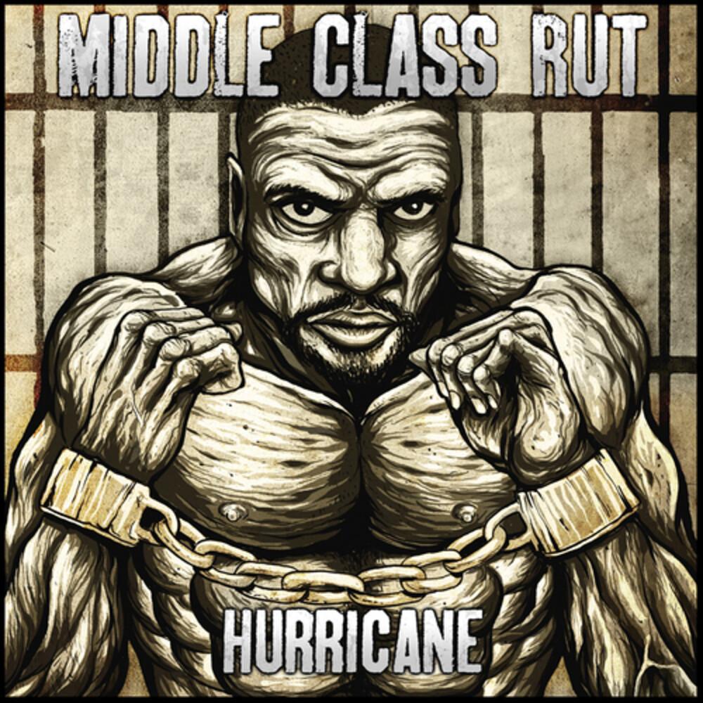 Middle Class Rut - Hurricane