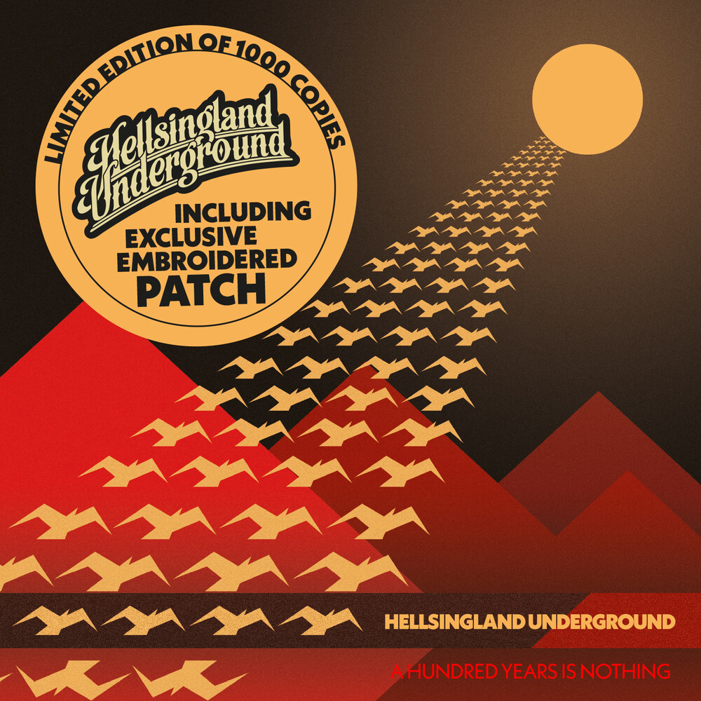 Hellsingland Underground - A Hundred Years Is Nothing [Limited Edition]