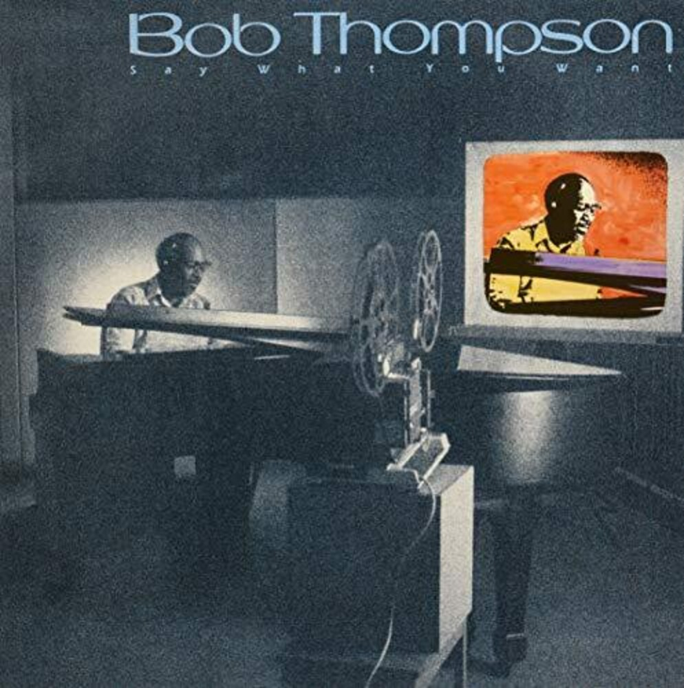 Bob Thompson - Say What You Want