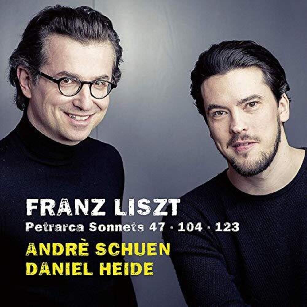 Liszt / Schuen / Heide - Petrarca Sonnets