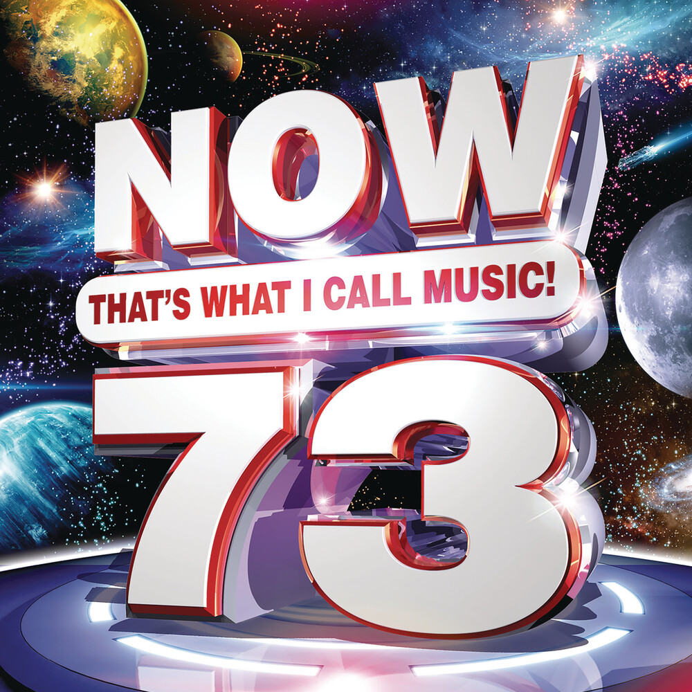 Now That's What I Call Music! - NOW That's What I Call Music! Vol. 73