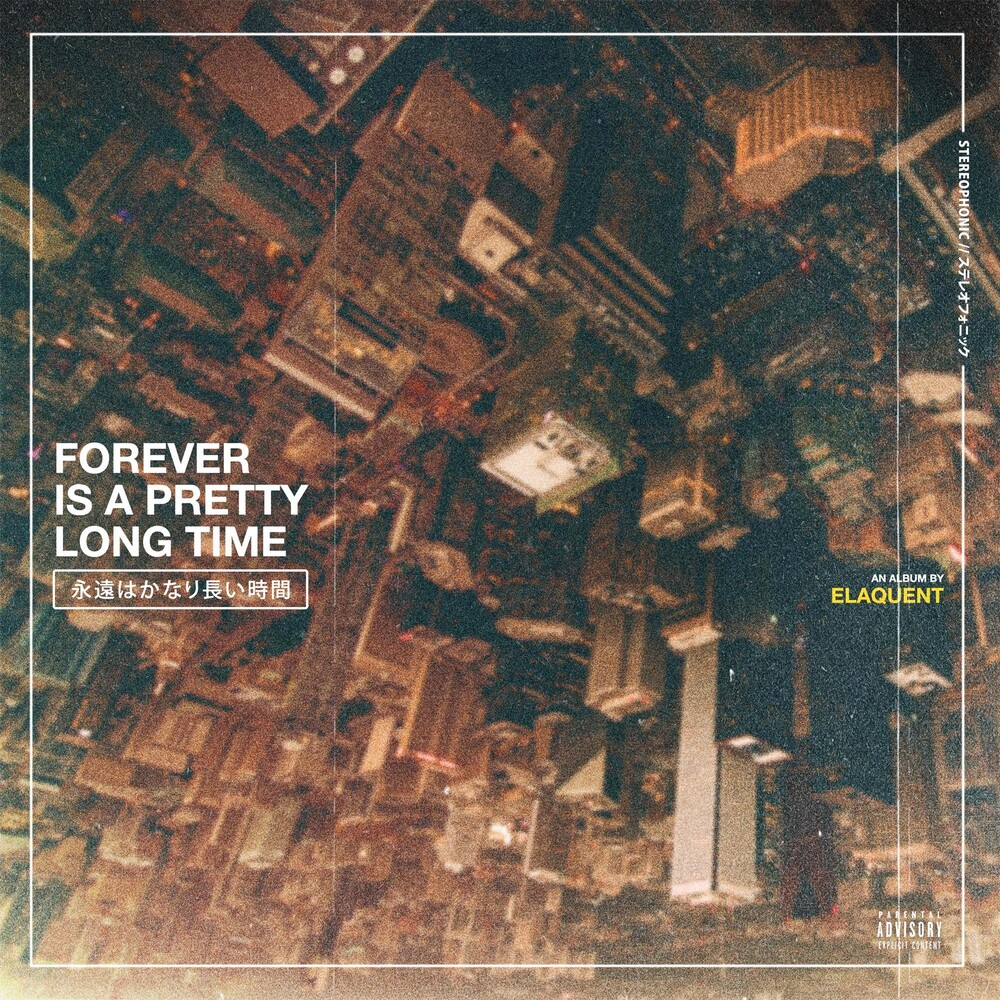 Elaquent - Forever Is A Pretty Long Time