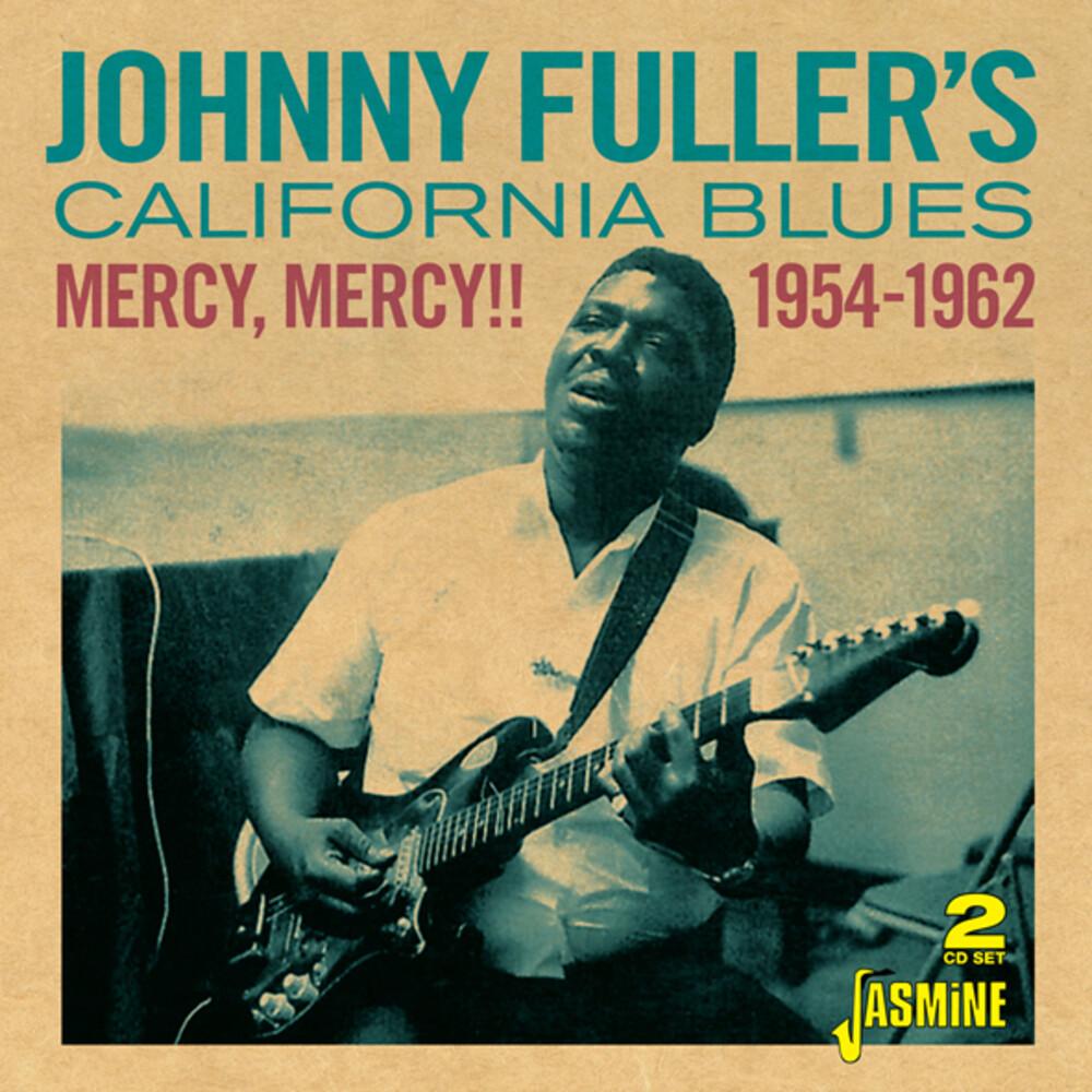 Johnny Fuller / California Blues - Mercy, Mercy!! 1954-1962
