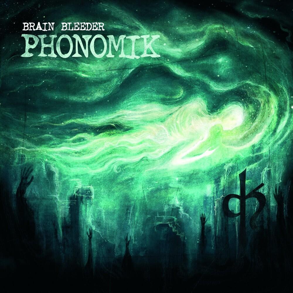 Phonomik - Brain Bleeder