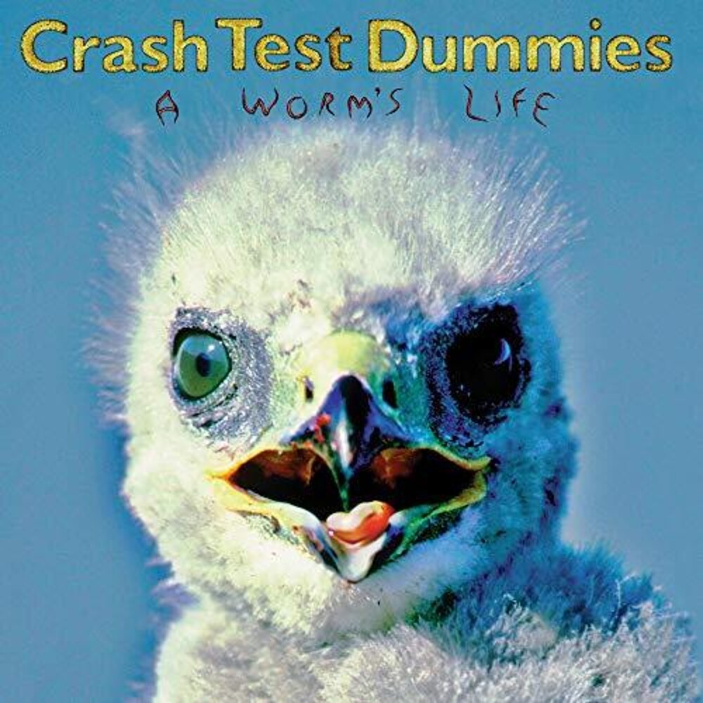 Crash Test Dummies - Worm's Life (Can)
