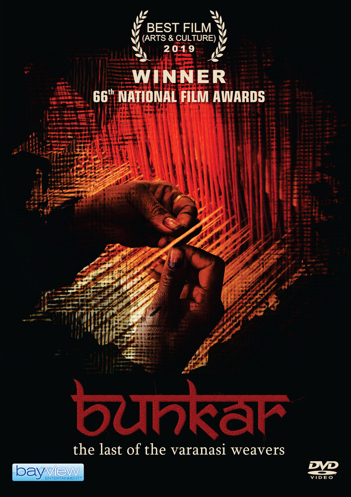 - Bunkar: Last Of The Varanasi Weavers