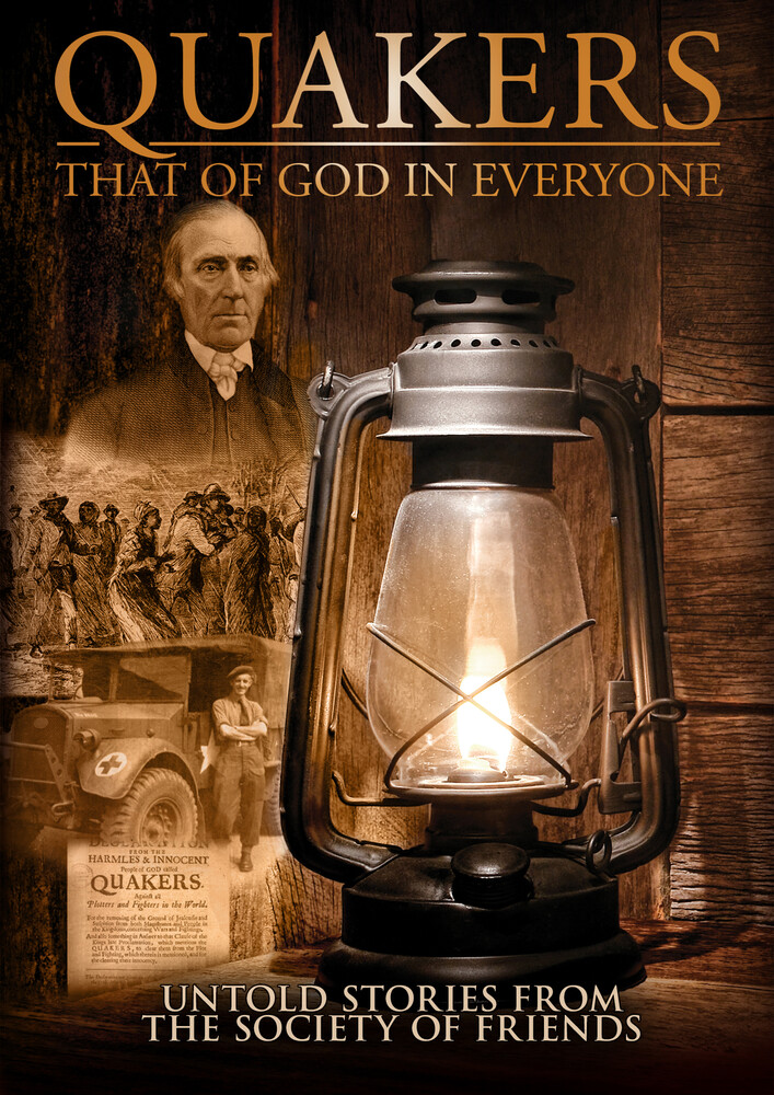 - Quakers: That Of God In Everyone