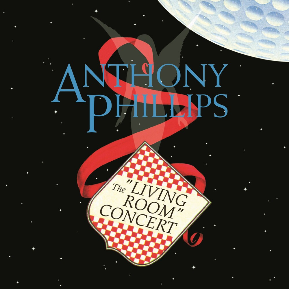 Anthony Phillips - Living Room Concert (Exp) (Rmst) (Uk)