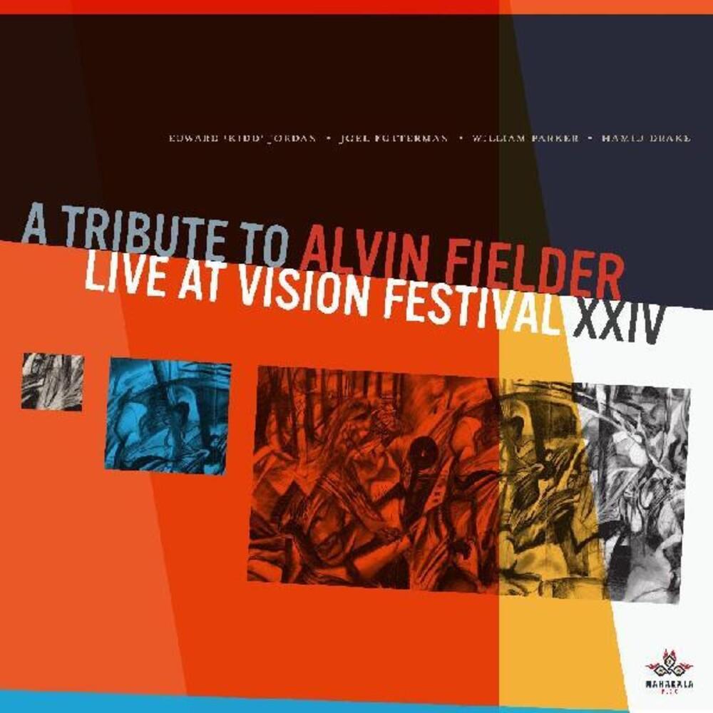 Edward Jordan / Futterman,Joel / Parker,William - Tribute To Alvin Fielder: Live Vision Quest Xxiv