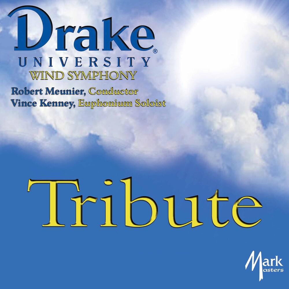 Drake University Wind Symphony - Tribute / Various