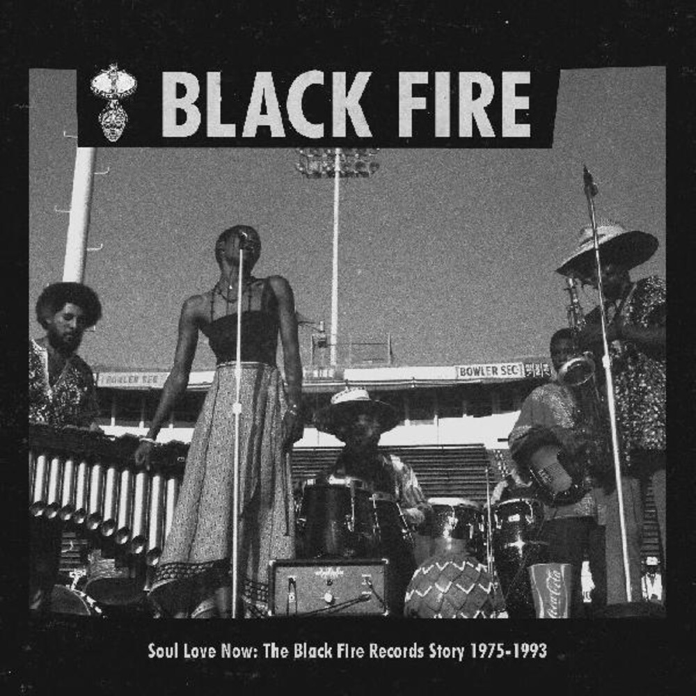 Soul Love Now Black Fire Records Story 1975-1993 - Soul Love Now: Black Fire Records Story 1975-1993