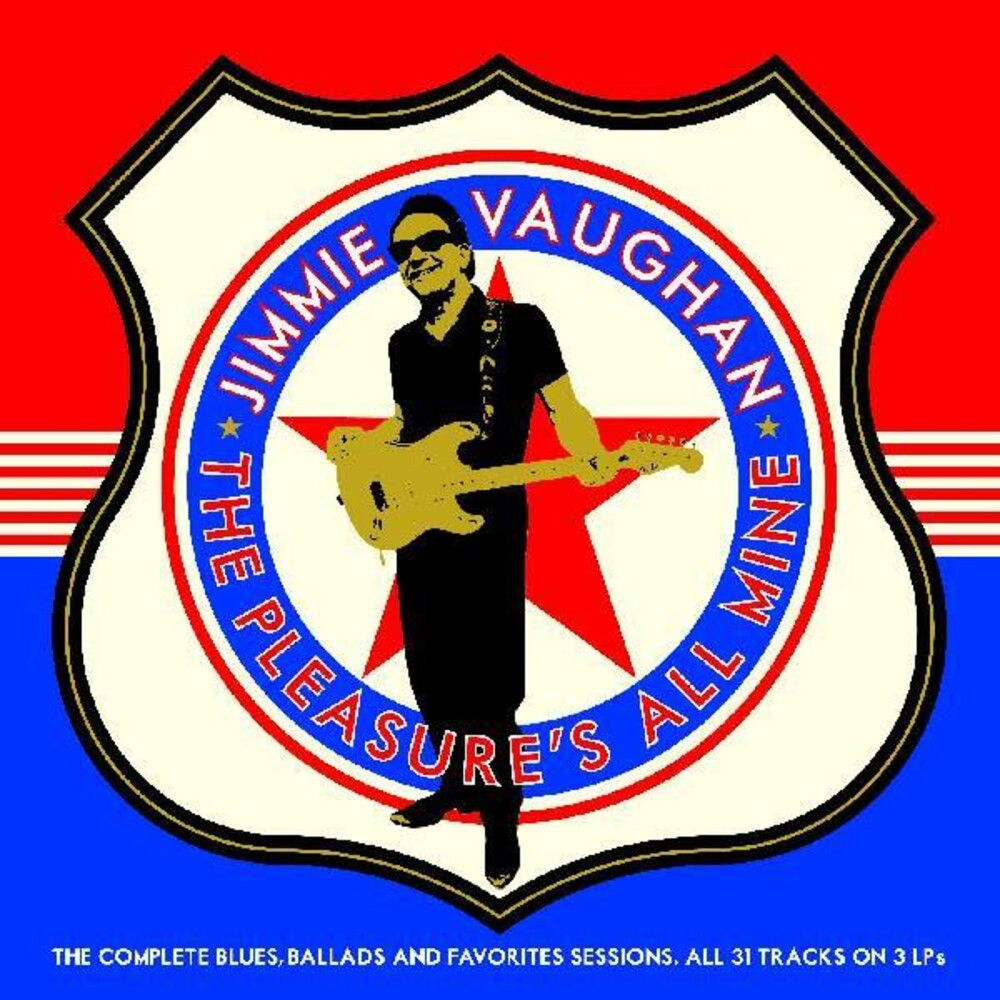 Jimmie Vaughan - Pleasure's All Mine: Complete Blues Ballads &