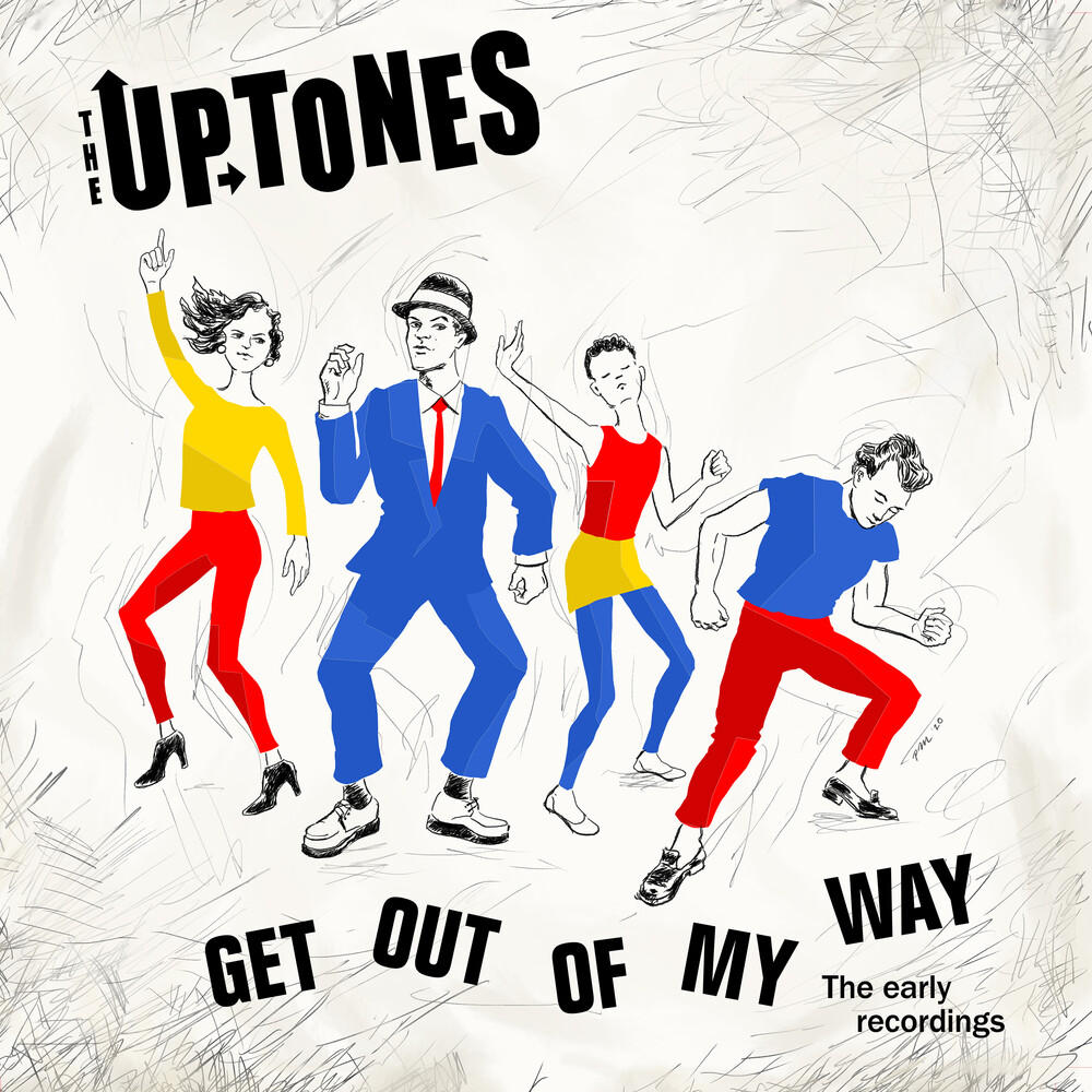 Uptones - Get Outta My Way